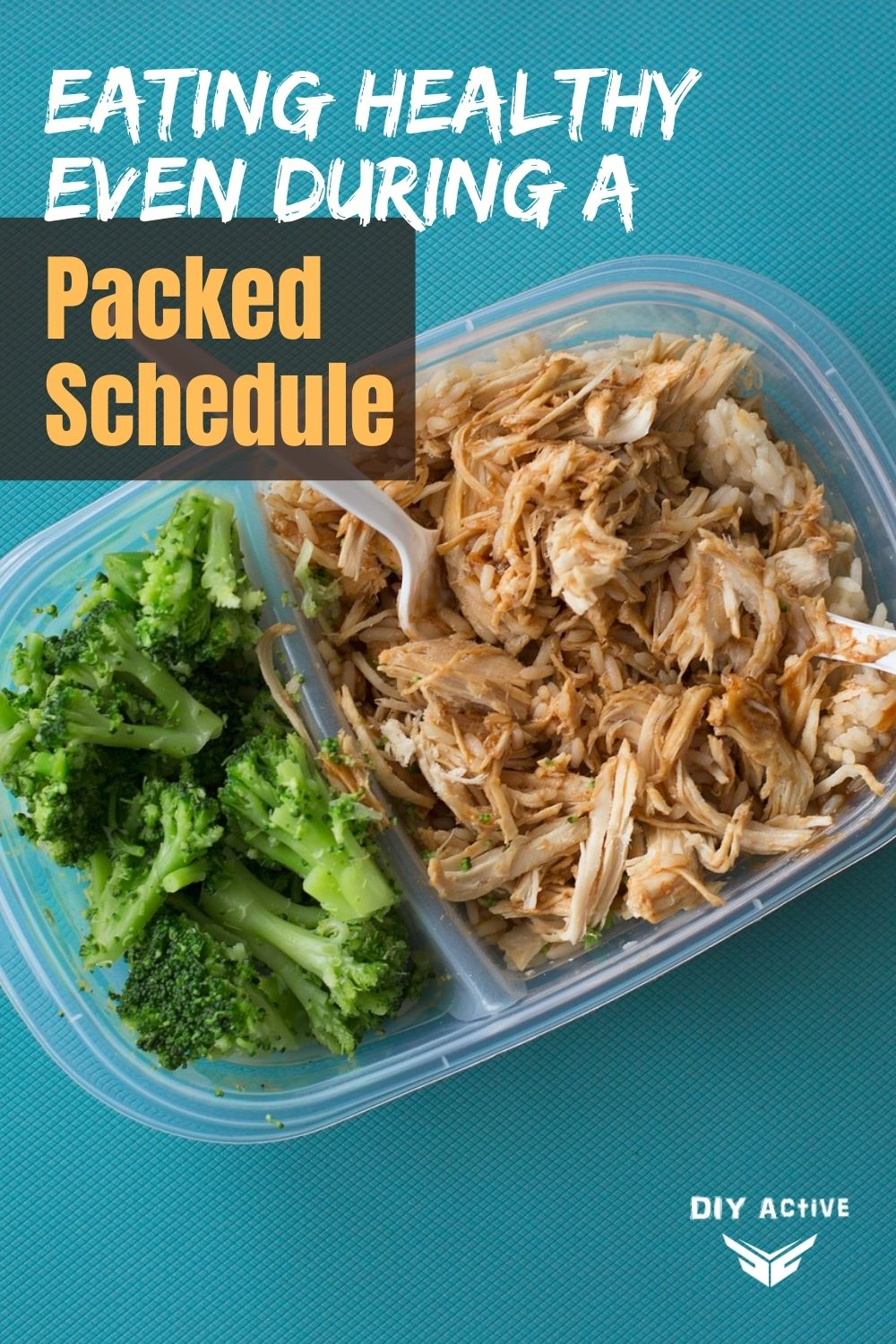 Eating Healthy Even During a Packed Schedule