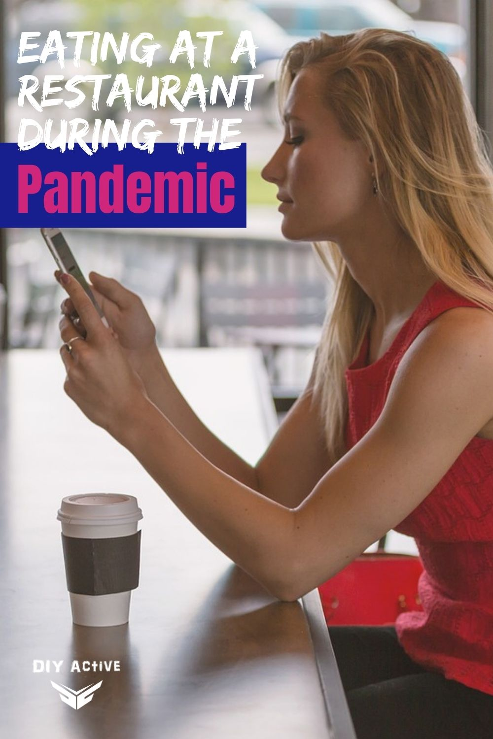 Tips for Eating at a Restaurant During the Pandemic