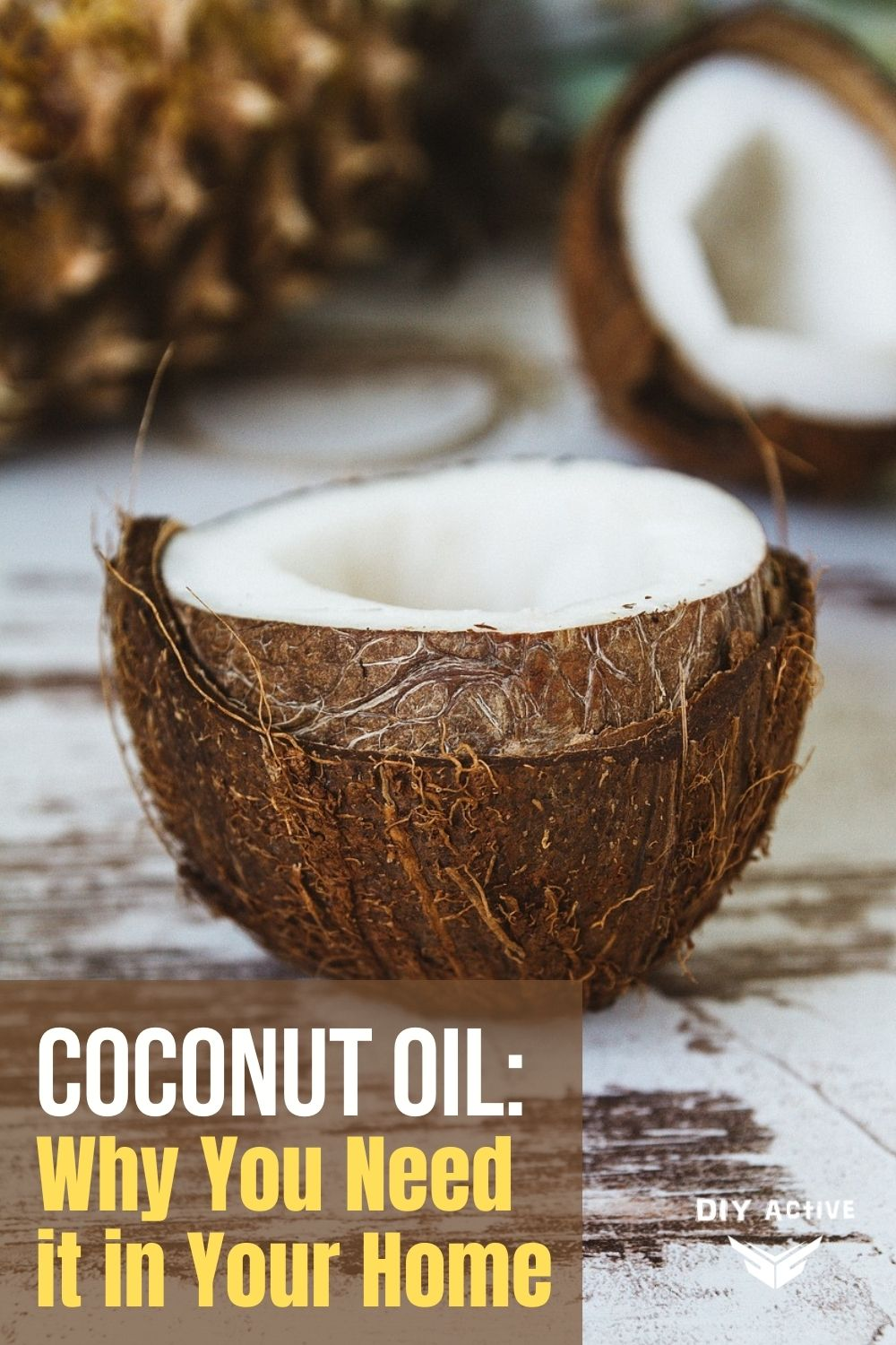 Coconut Oil: Why You Need it in Your Home