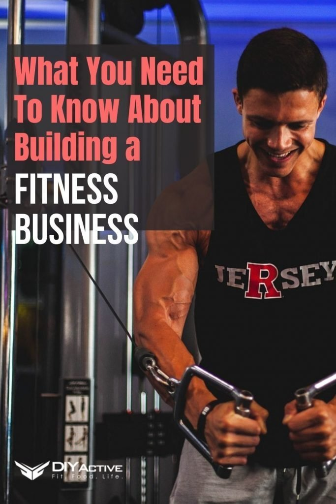 Here's What You Need To Know About Building A Fitness Business Today
