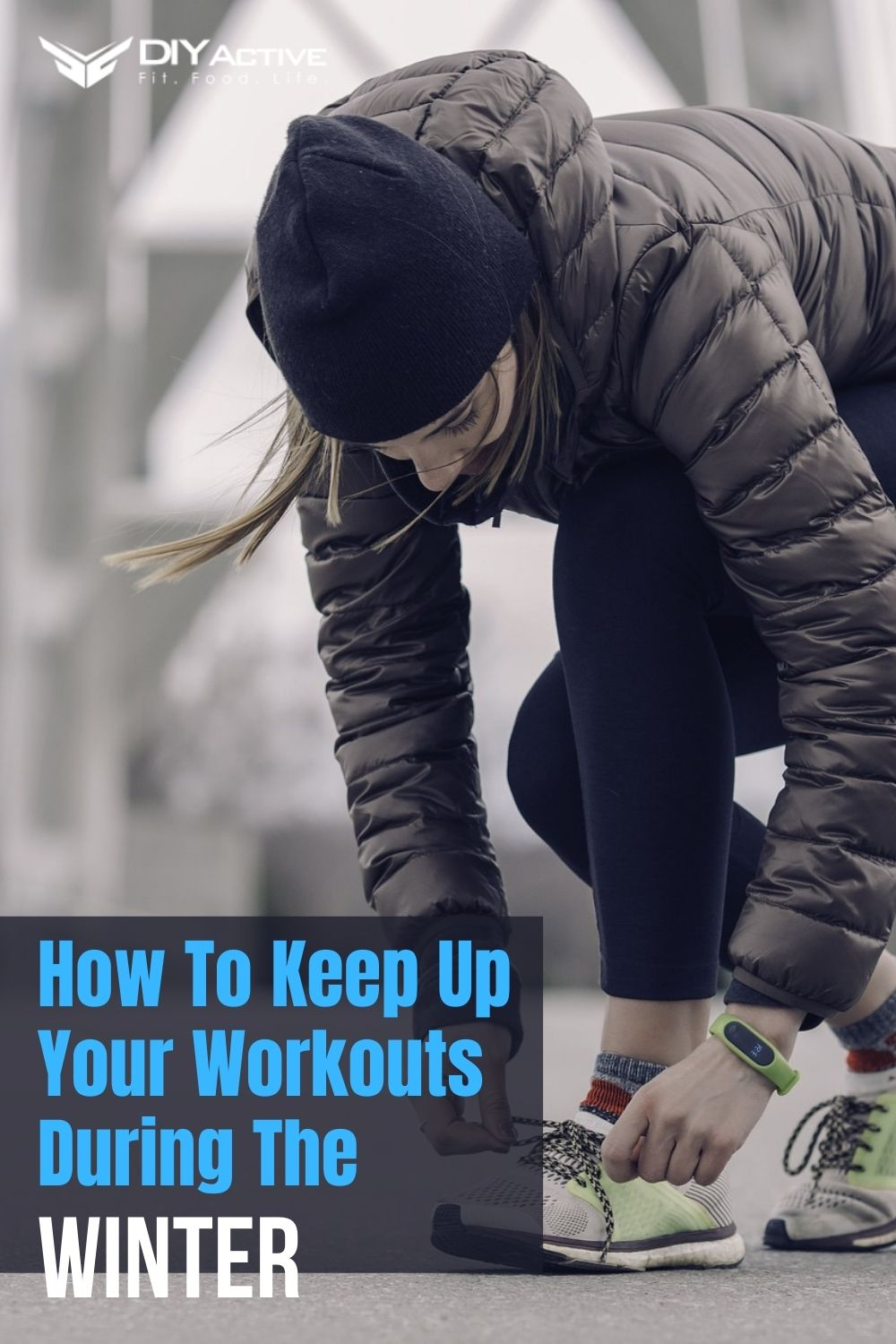 How To Keep Up Your Workouts During The Winter
