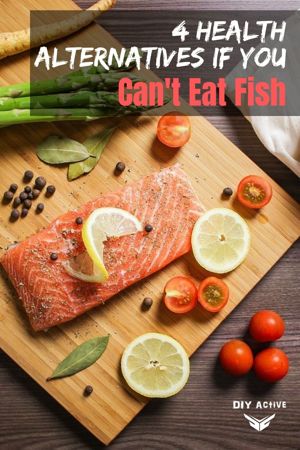 4 Health Alternatives If You Can\'t Eat Fish