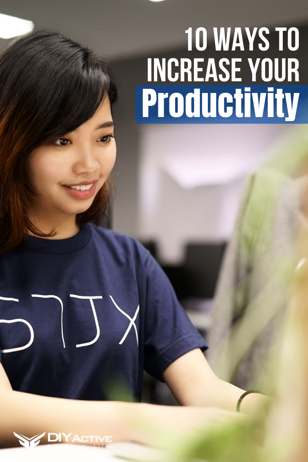 10 Ways to Increase Productivity at Work