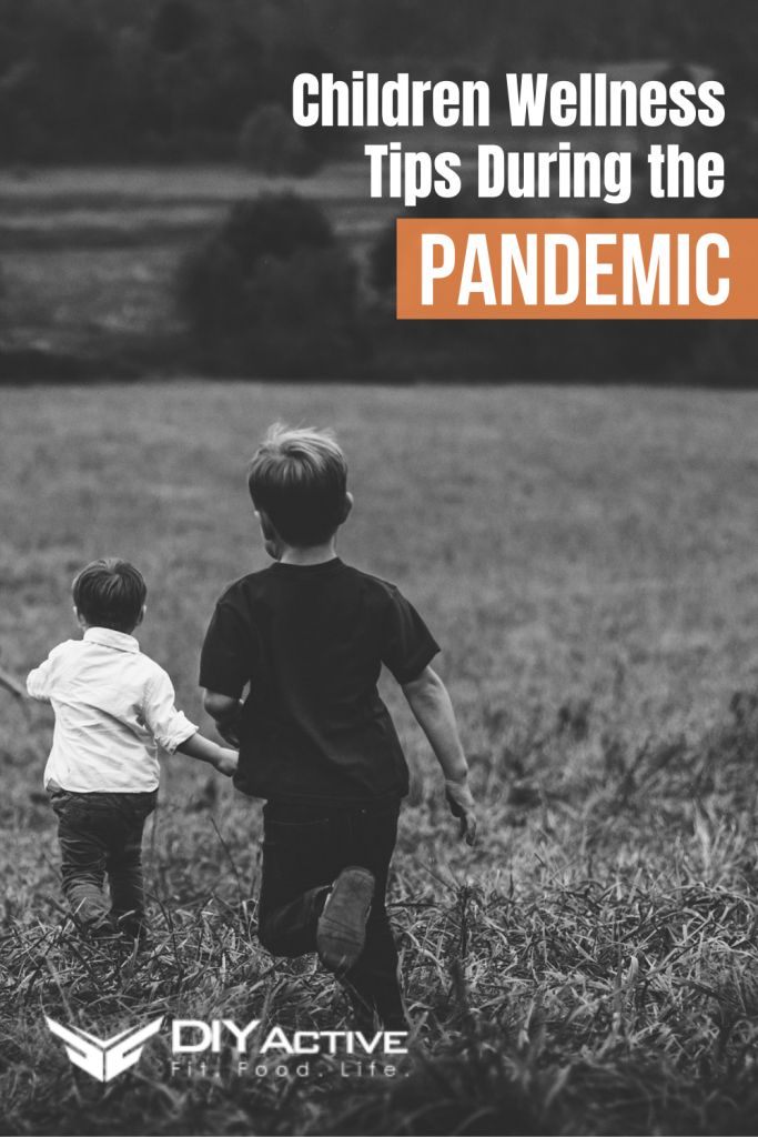 Children Wellness Tips During the Pandemic Today