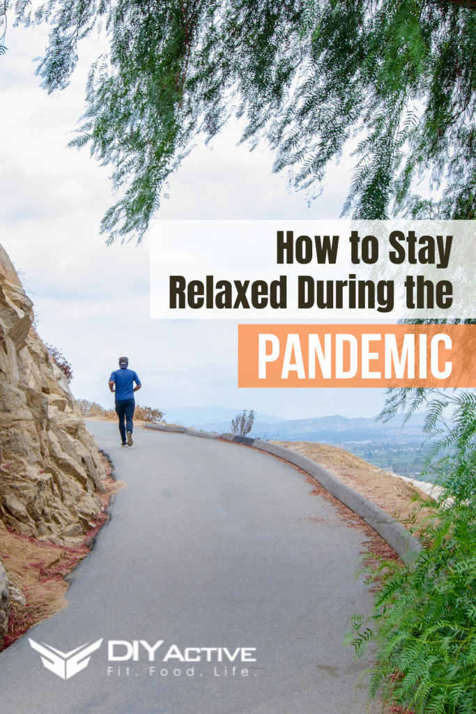 How to Stay Relaxed During the Pandemic
