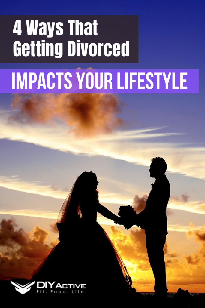 4 Ways That Getting Divorced Impacts Your Lifestyle From Day One