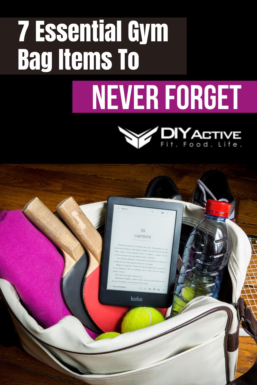 7 Essential Gym Bag Items To Never Forget