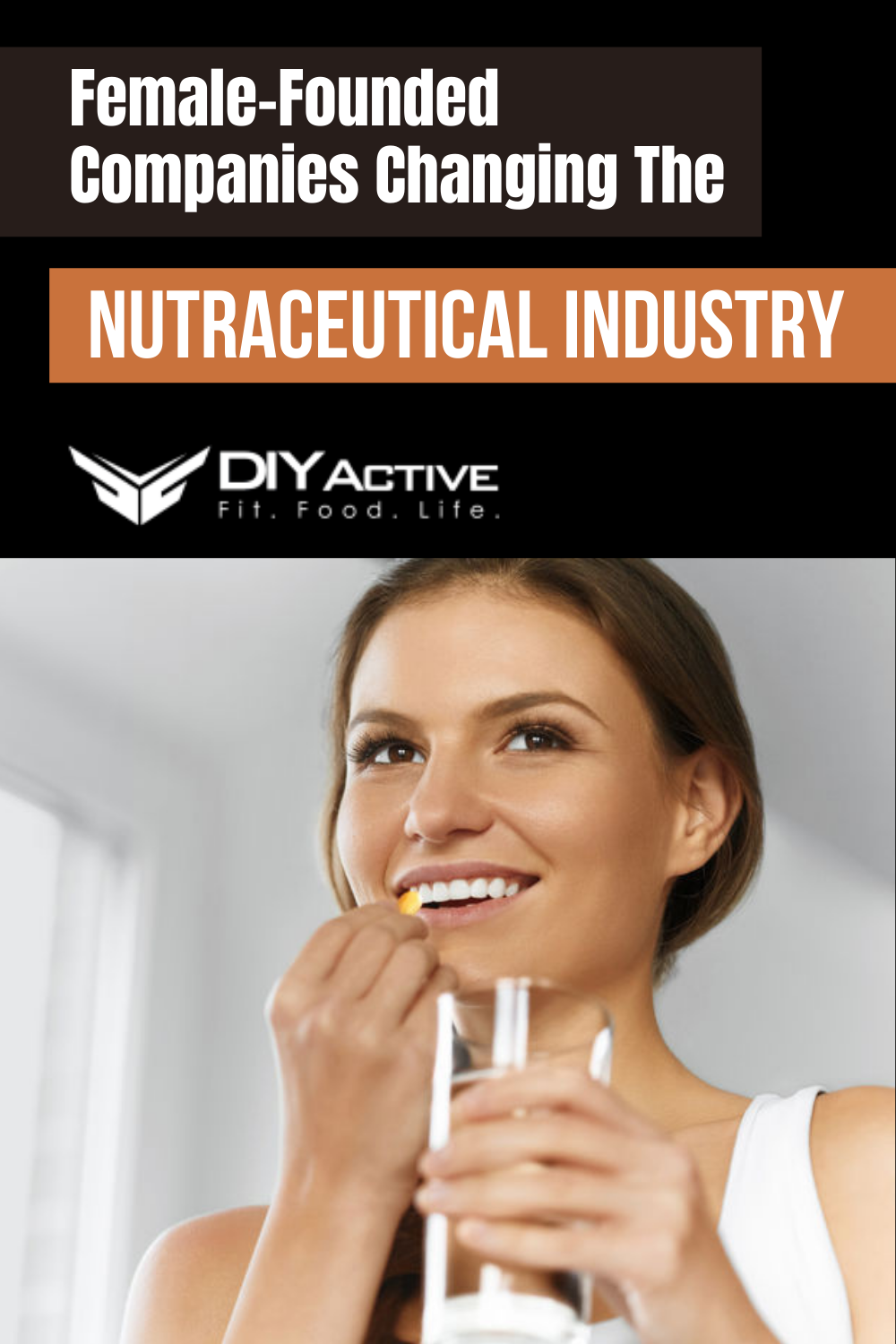 Female-Founded Companies Changing The Nutraceutical Industry