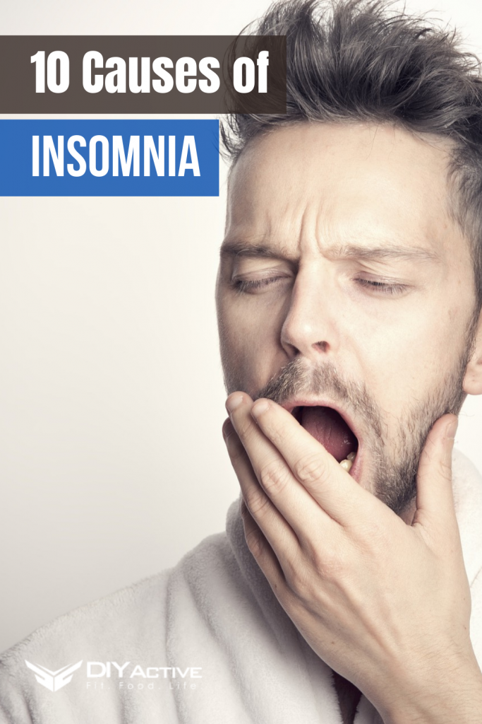 10 Causes of Insomnia You Need To Know