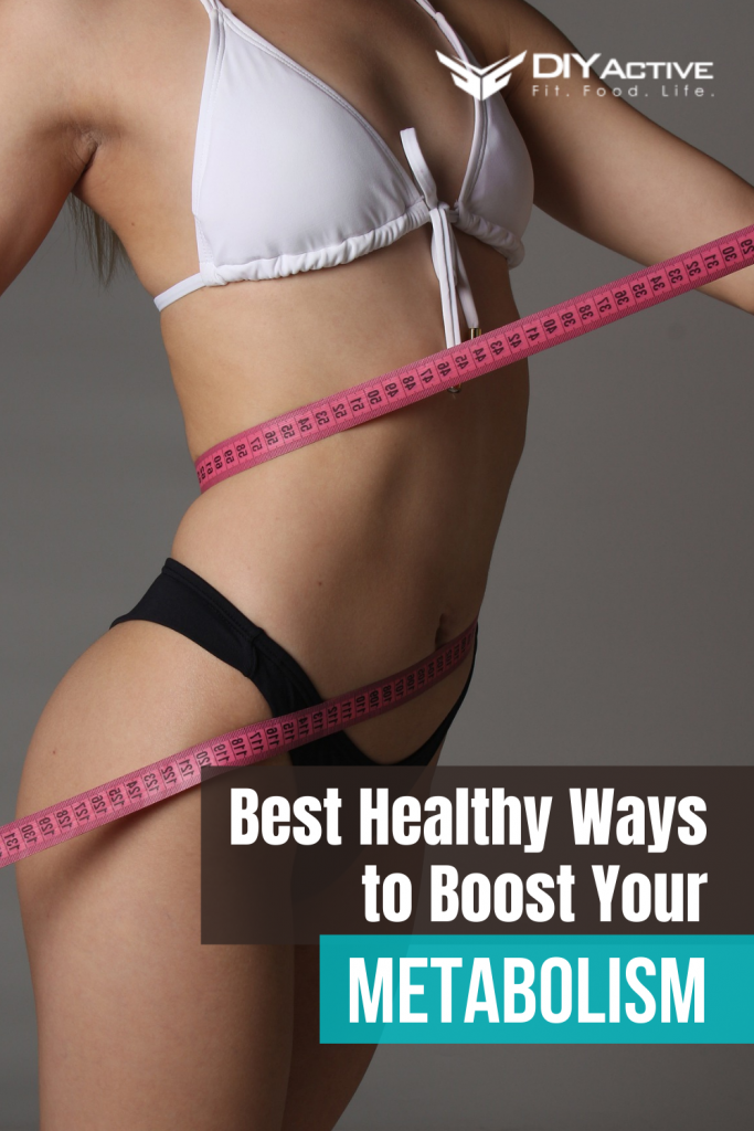 Best Healthy Ways to Boost Your Metabolism