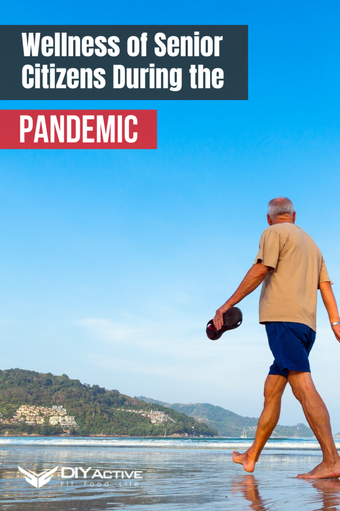 How to Maintain the Wellness of Senior Citizens During the Pandemic