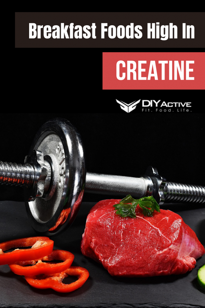 Breakfast Foods High In Creatine You Can Try at Home