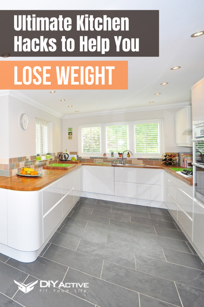 Ultimate Kitchen Hacks to Help You Lose Weight