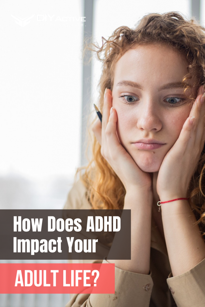 How Does ADHD Impact One's Adult Life