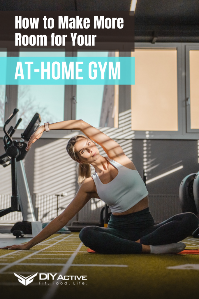 How to Make More Room for Your at-home gym today