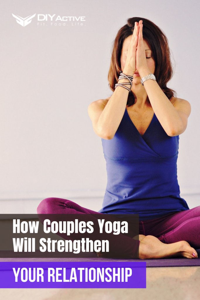 How Couples Yoga Will Strengthen Your Relationship Today
